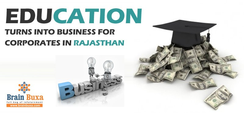 Education turns into business for corporates in Rajasthan