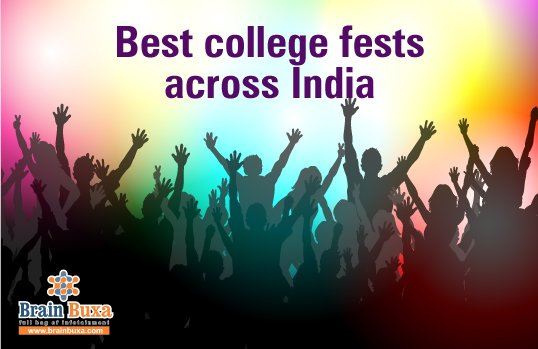 Best college fests across India
