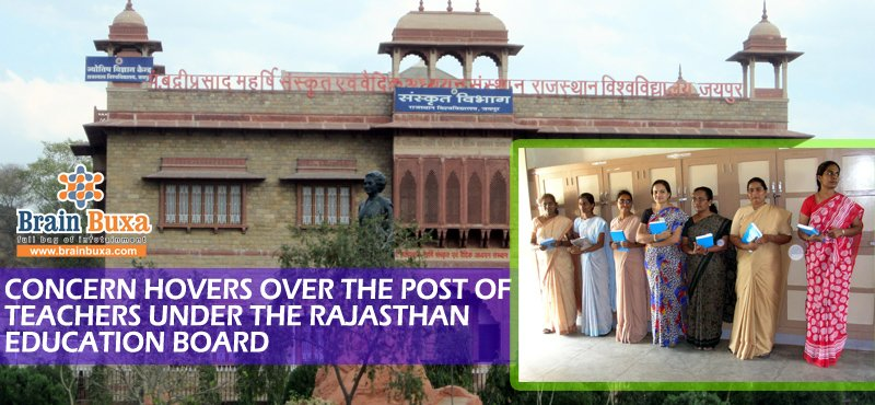 Concern Hovers over the post of teachers under the Rajasthan Education board