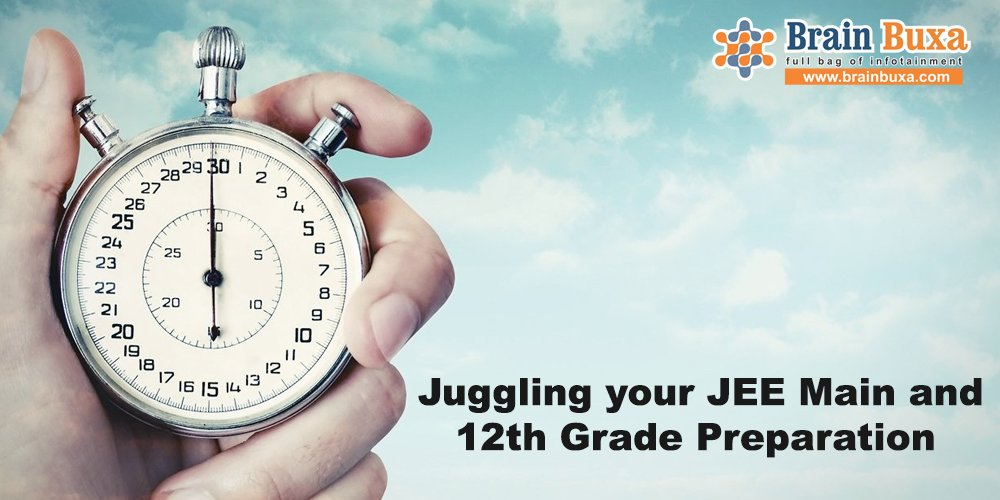 Juggling your JEE Main and 12th Grade Preparation