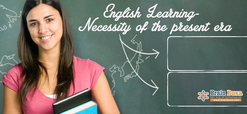 English Learning- Necessity of the present era