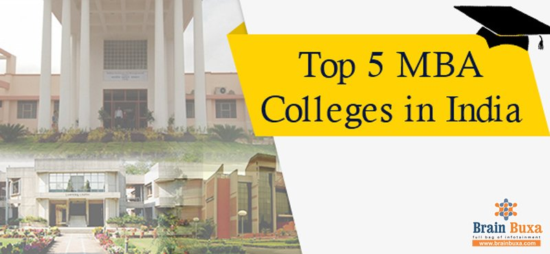 Top five MBA Colleges in India