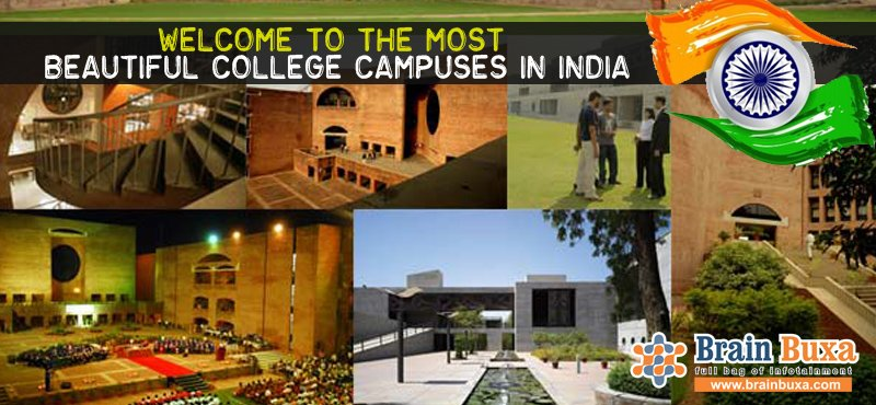 Welcome to the most beautiful college campuses in India