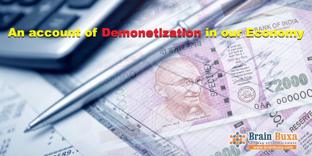 An account of Demonetization in our Economy
