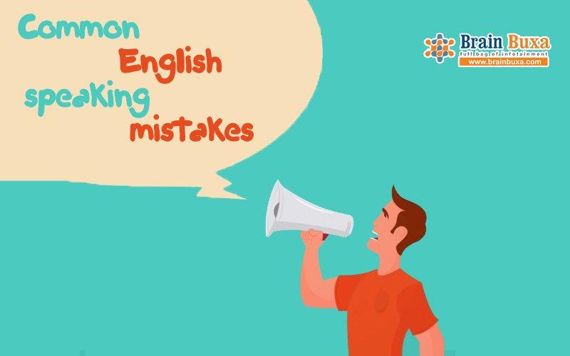 Common English speaking mistakes