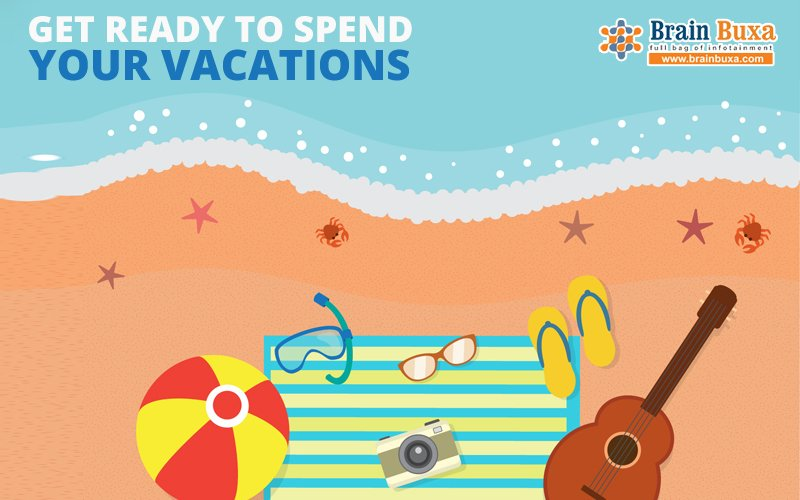 Get ready to spend your vacations like you never did before..!!