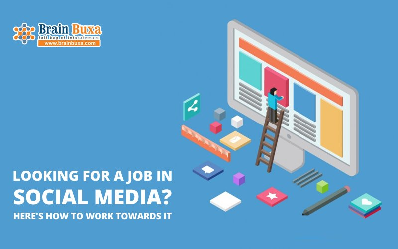 Looking for a job in social media? Here's how to work towards it
