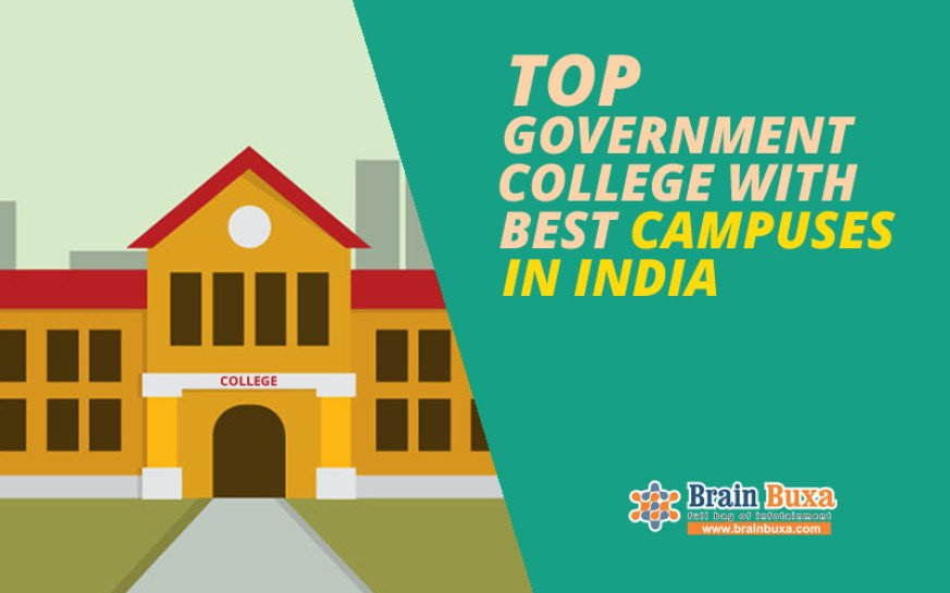 Top government colleges with best campuses in India