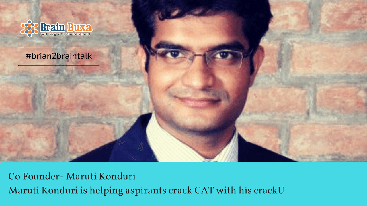 Maruti Konduri is helping aspirants crack CAT with his crackU