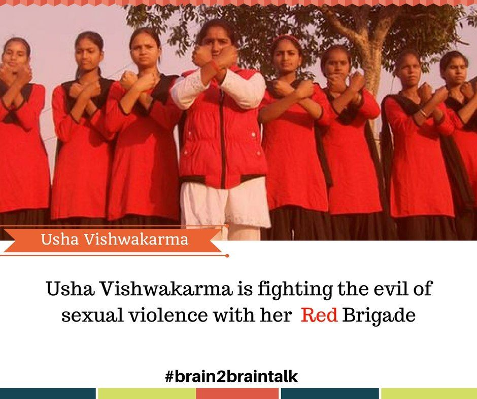 Usha Vishwakarma is fighting the evil of sexual violence with her Red Brigade