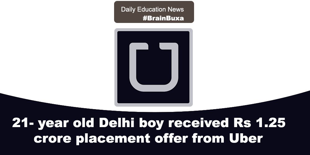 Image of 21- year old Delhi boy received Rs 1.25 crore placement offer from Uber | Education News Photo