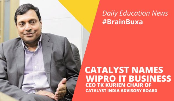 Image of Catalyst Names Wipro IT Business CEO TK Kurien Chair of Catalyst India Advisory Board | Education News Photo