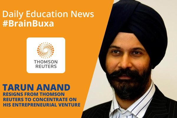 Image of Tarun Anand Resigns from Thomson Reuters to Concentrate on his Entrepreneurial Venture | Education News Photo
