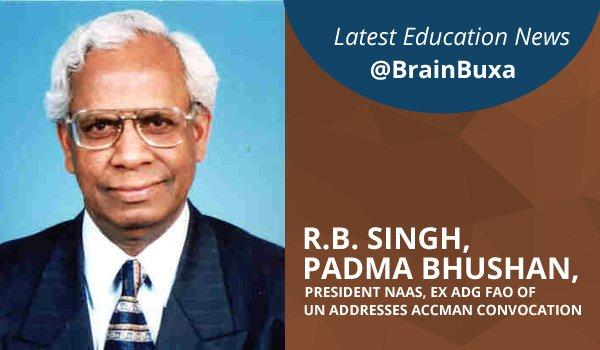 Image of R.B. Singh, Padma Bhushan, President NAAS, Ex ADG FAO of UN addresses ACCMAN Convocation   Education News Photo