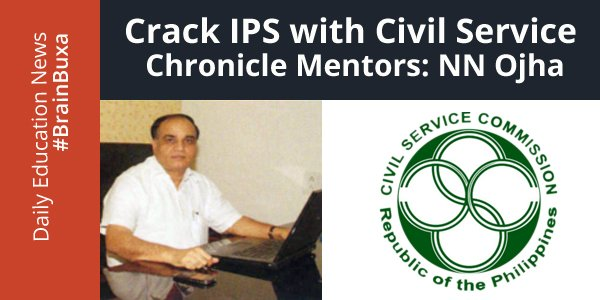 Image of Crack IPS with Civil Service Chronicle Mentors: NN Ojha | Education News Photo