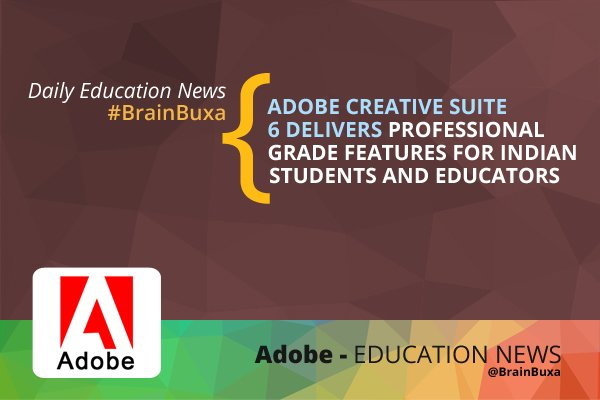 Image of Adobe Creative Suite 6 Delivers Professional Grade Features for Indian Students and Educators | Education News Photo