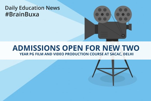 Image of Admissions Open for New Two Year PG Film and Video Production Course at SACAC, Delhi   Education News Photo