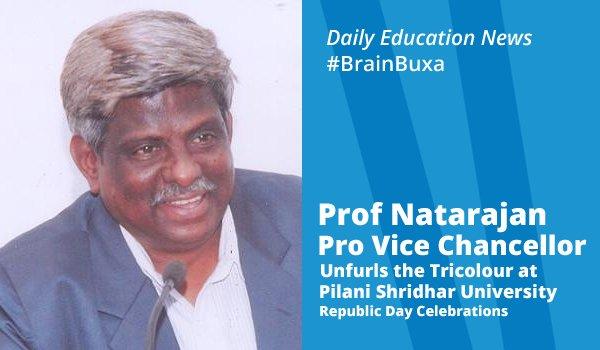 Image of Prof Natarajan Pro Vice Chancellor Unfurls the Tricolour at Pilani Shridhar University Republic Day | Education News Photo