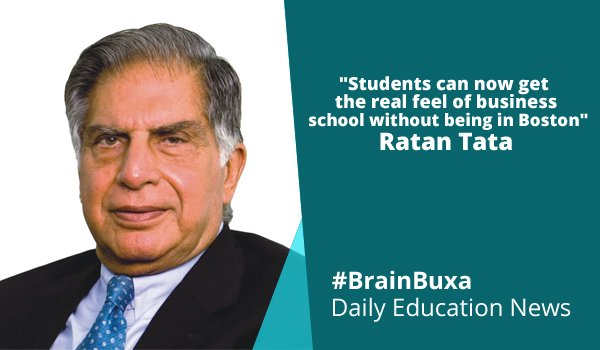 "Image of ""Students can now get the real feel of business school without being in Boston""- Ratan Tata 