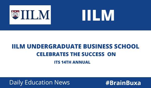 IILM Undergraduate Business School Celebrates the Success  on its 14th Annual