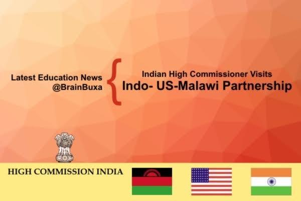 Image of Indian High Commissioner Visits Indo- US-Malawi Partnership at Bunda   Education News Photo