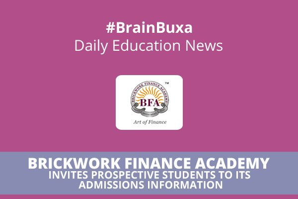 Image of Brickwork Finance Academy Invites Prospective Students to its Admissions Information | Education News Photo