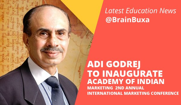 Image of Adi Godrej to inaugurate Academy of Indian Marketing  2nd Annual International Marketing Conference | Education News Photo