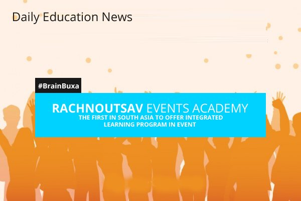 Image of Rachnoutsav Events Academy, the first in South Asia to offer integrated learning program in Event | Education News Photo
