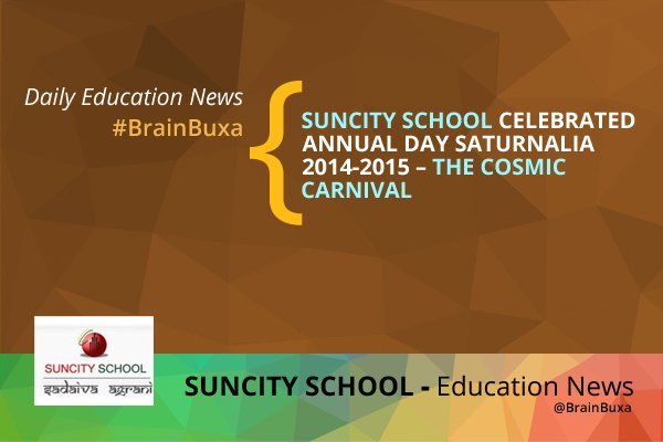 "Image of Suncity School Celebrated Annual Day Saturnalia 2014-2015 """" The Cosmic Carnival 