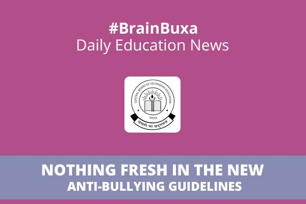Image of Nothing fresh in the new Anti-bullying guidelines | Education News Photo