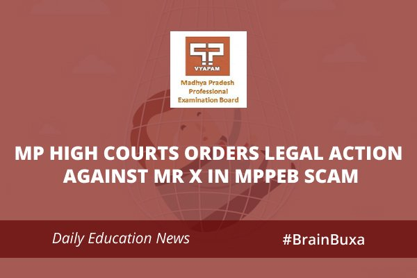 Image of MP High Courts orders legal action against Mr X in MPPEB scam | Education News Photo