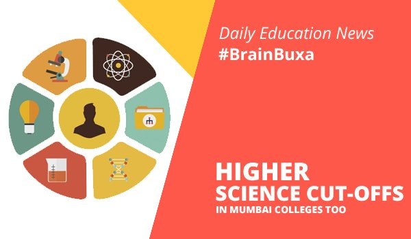 Higher science cut-offs in Mumbai colleges too