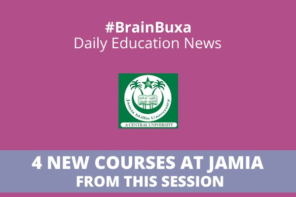 Image of 4 new courses at Jamia from this session | Education News Photo