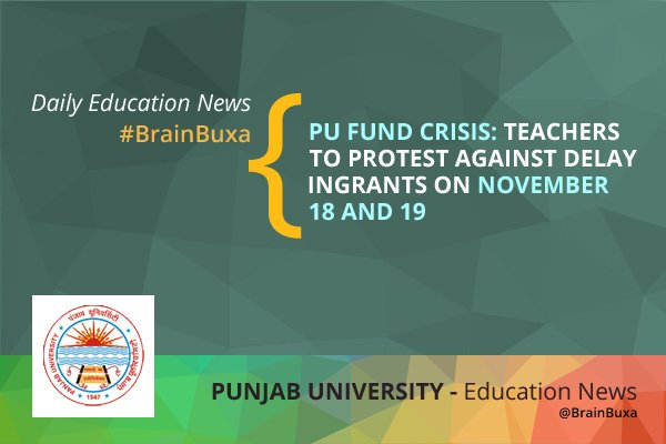Image of PU Fund Crisis: Teachers to protest against delay in grants on November 18 and 19 | Education News Photo