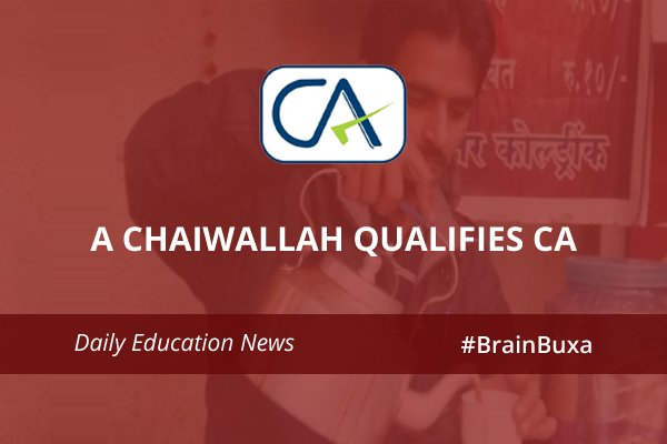 Image of A chaiwallah qualifies CA | Education News Photo