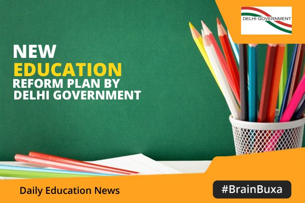 Image of New Education Reform Plan by Delhi Government | Education News Photo