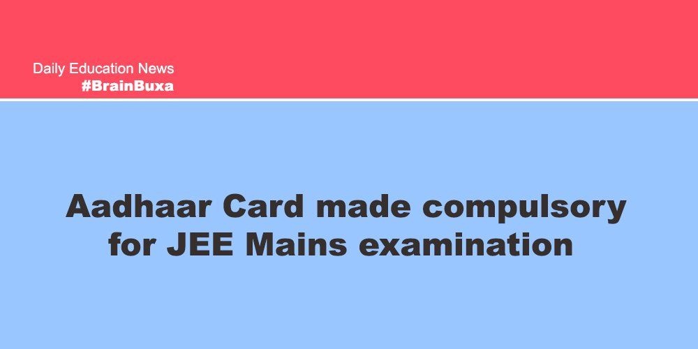 Image of Aadhaar Card made compulsory for JEE Mains examination | Education News Photo