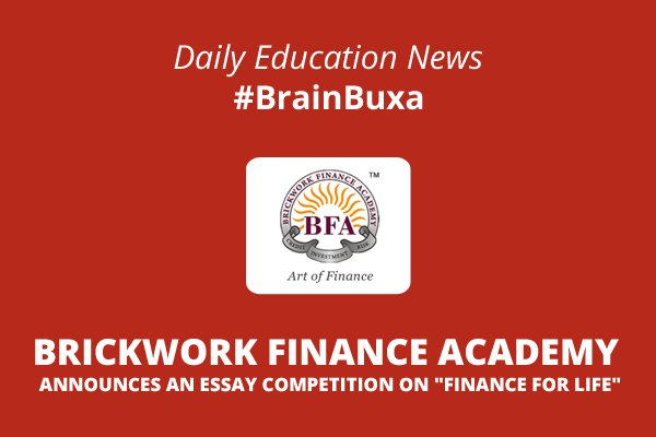 "Brickwork Finance Academy Announces an Essay Competition on ""Finance for Life"""