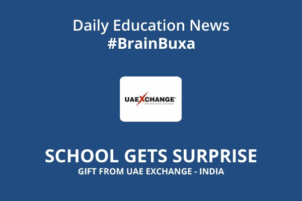 School Gets Surprise Gift from UAE Exchange - India