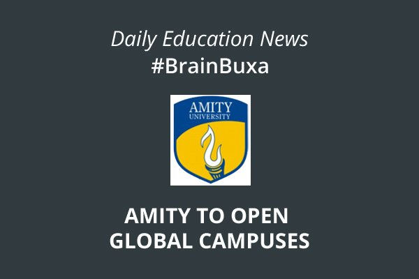 Image of Amity to open global campuses | Education News Photo