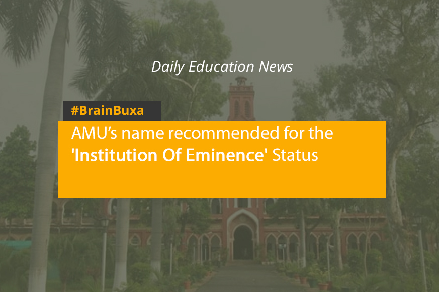 AMU's name recommended for the 'Institution Of Eminence' Status