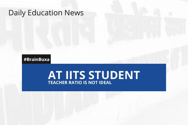 Image of At IITs Student Teacher ratio is not ideal | Education News Photo