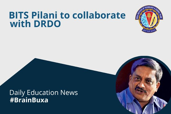 Image of BITS Pilani to collaborate with DRDO | Education News Photo