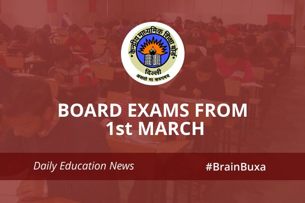 Board exams from 1st March
