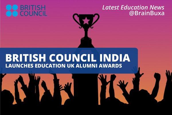 Image of British Council India launches Education UK Alumni Awards   Education News Photo