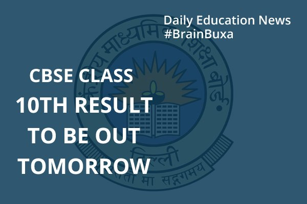 CBSE class 10th result to be out tomorrow