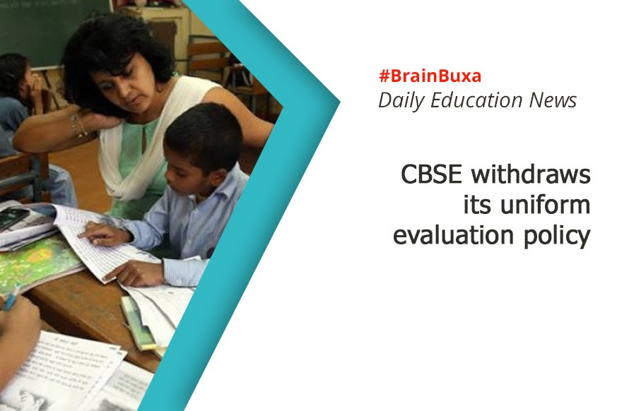 CBSE withdraws its uniform evaluation policy
