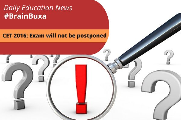 Image of CET 2016: Exam will not be postponed | Education News Photo