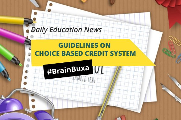 Image of Guidelines on Choice Based Credit System | Education News Photo