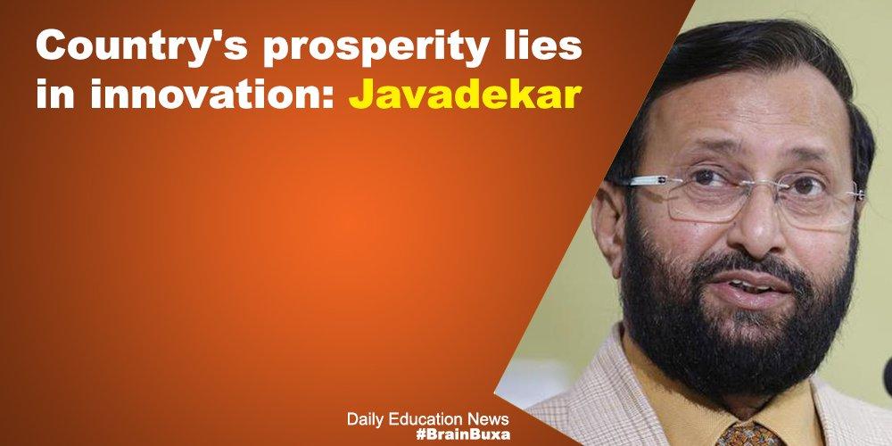 Country's prosperity lies in innovation: Javadekar